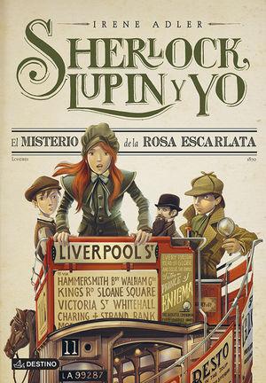 SHERLOCK, LUPIN Y YO 3. EL MISTERIO DE LA ROSA ESCARLATA