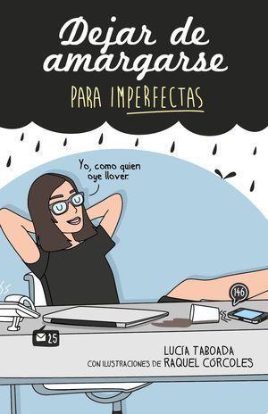DEJAR DE AMARGARSE PARA IMPERFECTAS