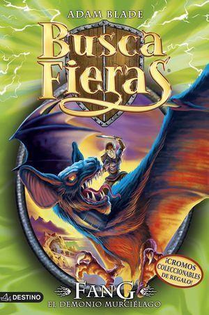 BUSCA FIERAS 33. FANG. EL DEMONIO MURCIÉLAGO