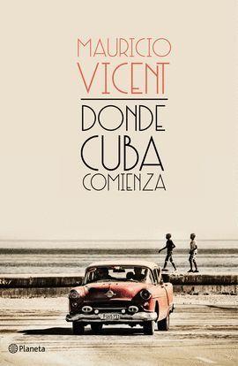 DONDE CUBA COMIENZA