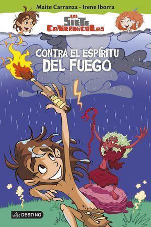 SIETE CAVERNICOLAS 1 CONTRA EL ESPÍRITU DEL FUEGO