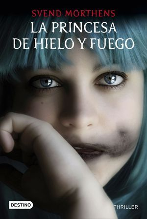 PRINCESA DE HIELO Y FUEGO, LA