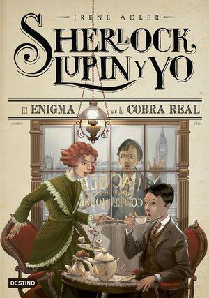 SHERLOCK, LUPIN Y YO 7. EL ENIGMA DE LA COBRA REAL