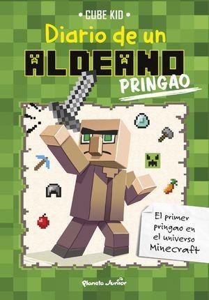 MINECRAFT. DIARIO DE UN ALDEANO 1. PRINGAO