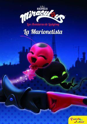 MIRACULOUS 3.  LAS AVENTURAS DE LADYBUG Y CAT NOIR. LA MARIONETISTA