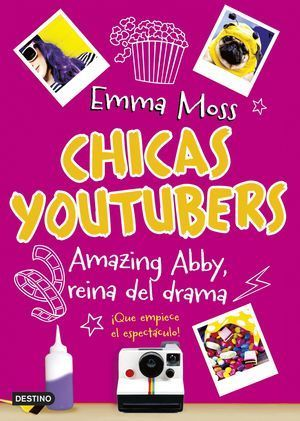 CHICAS YOUTUBERS 2. AMAZING ABBY, REINA DEL DRAMA