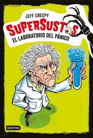 SUPERSUSTOS 1. EL LABORATORIO DEL PA¡NICO