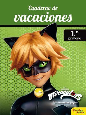 MIRACULOUS CUADERNO DE VACACIONES 1EP
