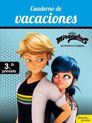 MIRACULOUS CUADERNO DE VACACIONES 3EP