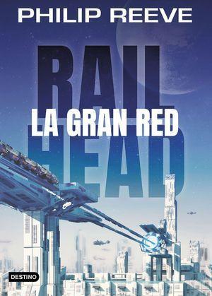 RAILHEAD 1. LA GRAN RED