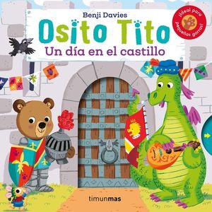 OSITO TITO. UN DIA EN EL CASTILLO