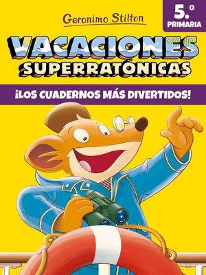 VACACIONES SUPERRATÓNICAS 5EP