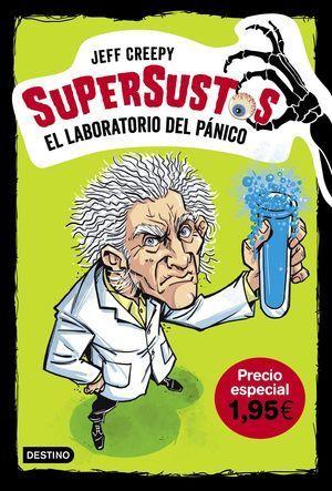 SUPERSUSTOS 1. EL LABORATORIO DEL PANICO. EDICION