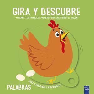 GIRA Y DESCUBRE. PALABRAS