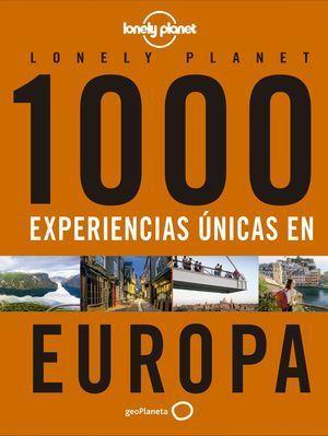 1000 EXPERIENCIAS ÚNICAS EN EUROPA