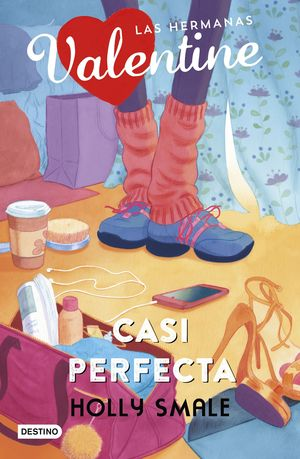 LAS HERMANAS VALENTINE 2. CASI PERFECTA