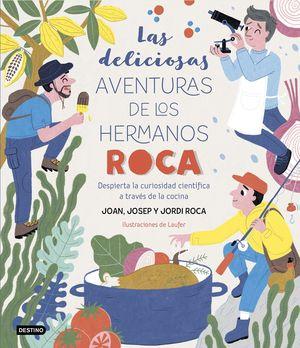 LAS DELICIOSAS AVENTURAS DE LOS HERMANOS ROCA