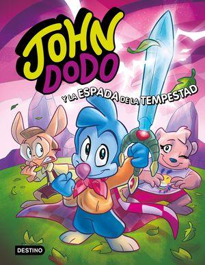 JOHN DODO 3. JOHN DODO Y LA ESPADA DE LA TEMPESTAD