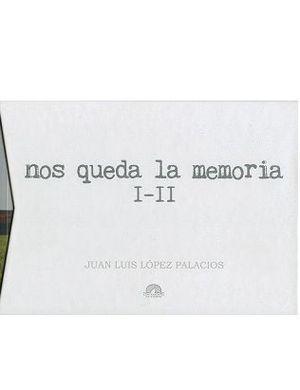 NOS QUEDA LA MEMORIA I Y II