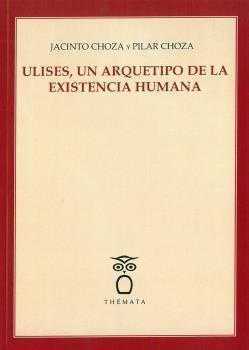 ULISES, UN ARQUETIPO DE LA EXISTENCIA HUMANA
