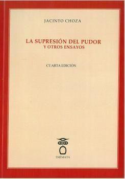 LA SUPRESIÓN DEL PUDOR Y OTROS ENSAYOS