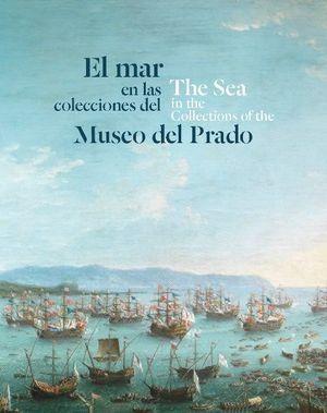 EL MAR EN LAS COLECCIONES DEL MUSEO PRADO