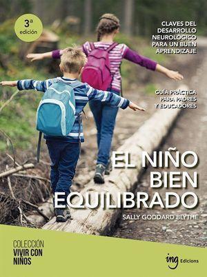 NIÑO BIEN EQUILIBRADO. CLAVES DEL DESARROLLO NEUROLOGICO PARA UN BUEN APRENDIZAJ