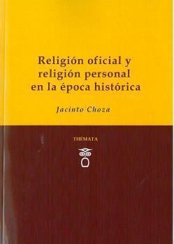RELIGIÓN OFICIAL Y RELIGIÓN PERSONAL EN LA ÉPOCA HISTÓRICA