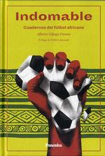 INDOMABLE CUADERNOS DEL FUTBOL AFRICANO