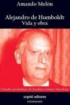 ALEJANDO DE HUMBOLDT, VIDA Y OBRA