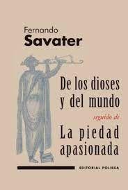 DE LOS DIOSES Y DEL MUNDO;LA PIEDAD APASIONADA
