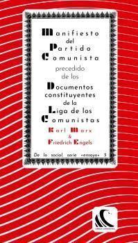 MANIFIESTO DEL PARTIDO COMUNISTA PRECEDIDO DE LOS DOCUMENTOS CONSTITUYENTES DE L