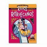 RAYOS Y RETRUÉCANOS