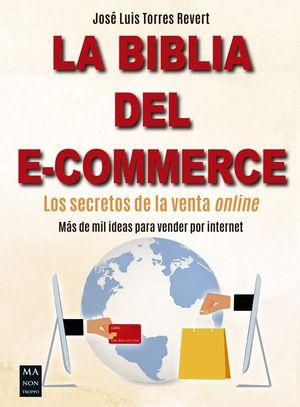 BIBLIA DEL E-COMMERCE, LA