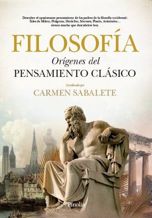 FILOSOFÍA. ORÍGENES DEL PENSAMIENTO CLÁSICO