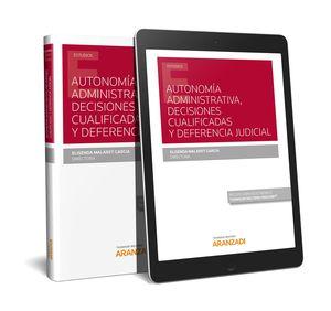AUTONOMÍA ADMINISTRATIVA, DECISIONES CUALIFICADAS Y DEFERENCIA JUDICIAL (PAPEL +