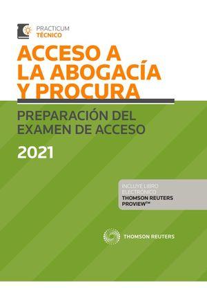 ACCESO A LA ABOGACÍA Y PROCURA. PREPARACIÓN DEL EXAMEN DE ACCESO 2021 (PAPEL + E