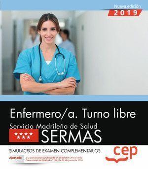 ENFERMERO/A 2018 SIMULACROS DE EXAMEN COPLEMENTARIOS. TURNO LIBRE. SERVICIO MADRILEÑO DE SALUD (SERMAS). CEP