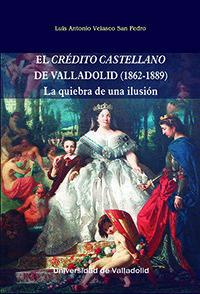 CRÉDITO CASTELLANO DE VALLADOLID (1862-1889)
