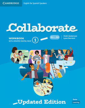 1ESO COLLABORATE ENGLISH FOR SPANISH SPEAKERS. WORKBOOK WITH PRACTICE EXTRA AND COLLA