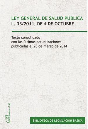 LEY GENERAL DE SALUD PÚBLICA. LEY 33/2011, DE 4 DE OCTUBRE