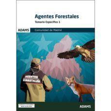 AGENTES FORESTALES - TEMARIO ESPECIFICO 1