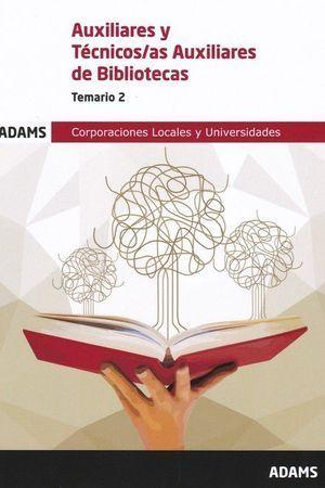 AUXILIARES Y TECNICOS AUXILIARES DE BIBLIOTECAS - TEMARIO 2