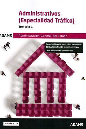 ADMINISTRATIVOS (ESPECIALIDAD TRAFICO) ADMINISTRACION GENERAL DEL ESTADO