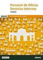 TEMARIO PERSONAL DE OFICIOSSERVICIOS INTERNOS DEL AYUNTAMIENTO DE MADRID 2020 ADAMS