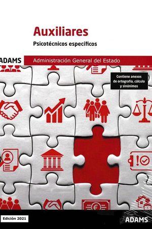 2021 PSICOTÉCNICOS ESPECÍFICOS AUXILIARES DE LA ADMINISTRACIÓN DEL ESTADO. ADAMS