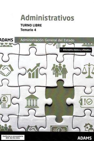 2021 ADMINISTRATIVOS DE LA ADMINISTRACION GENERAL DEL ESTADO. TOMO 4