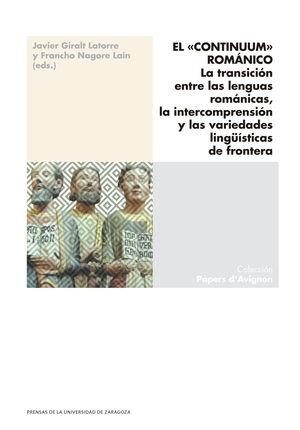 EL «CONTINUUM» ROMÁNICO. LA TRANSICIÓN ENTRE LAS LENGUAS ROMÁNICAS, LA INTERCOMP