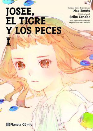 JOSEE, EL TIGRE Y LOS PECES Nº 01/02