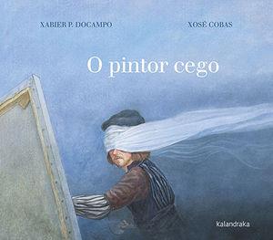 O PINTOR CEGO